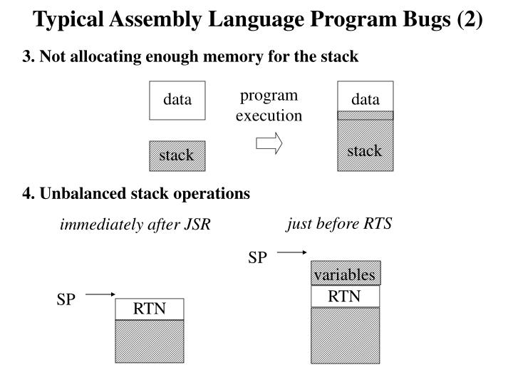 Typical Assembly Language Program Bugs (2)