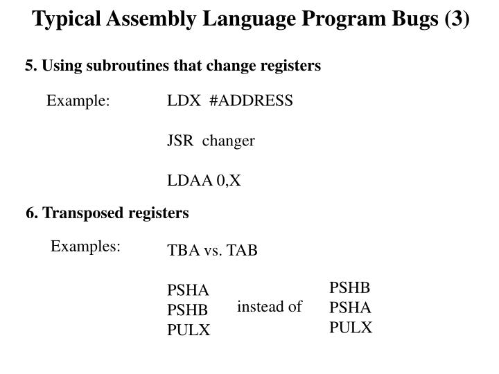 Typical Assembly Language Program Bugs (3)