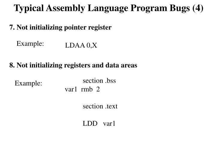 Typical Assembly Language Program Bugs (4)