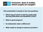 inclusion does it matter where pupils are taught32