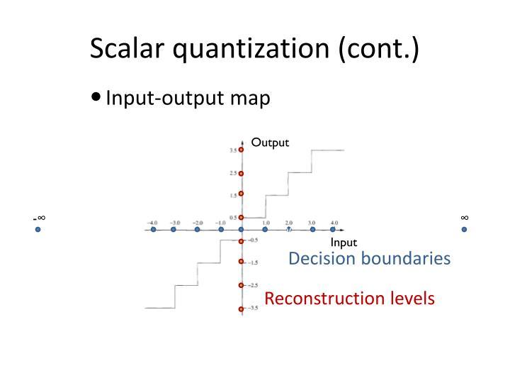 Scalar quantization (cont.)