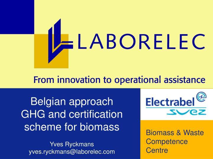 Belgian approach