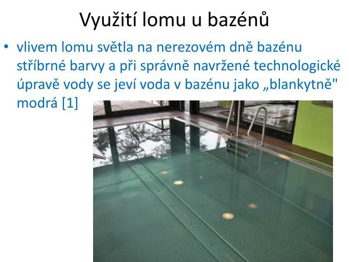 Využití lomu u bazénů