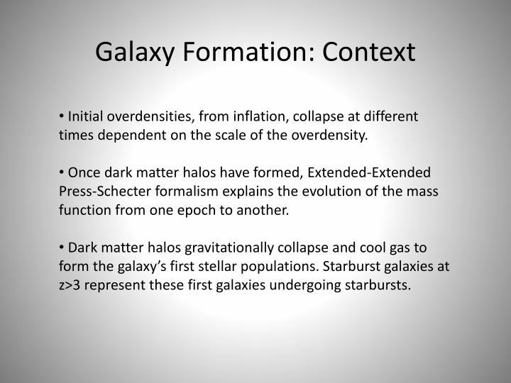 Galaxy Formation: Context