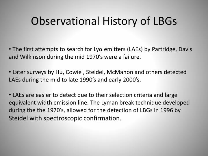 Observational History of LBGs