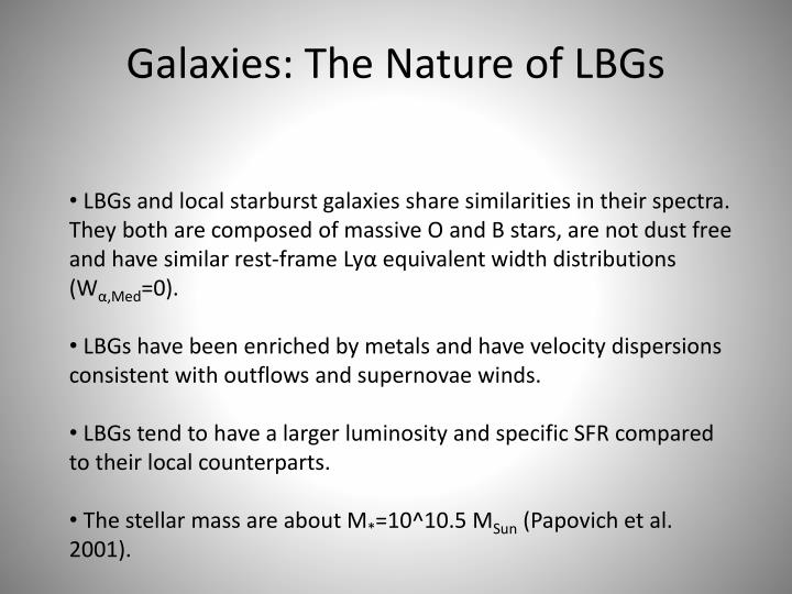 Galaxies: The Nature of LBGs