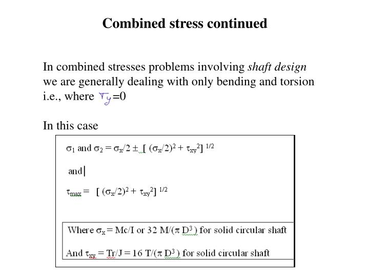 Combined stress continued
