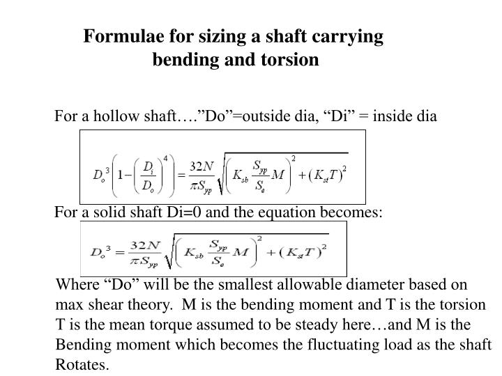 Formulae for sizing a shaft carrying