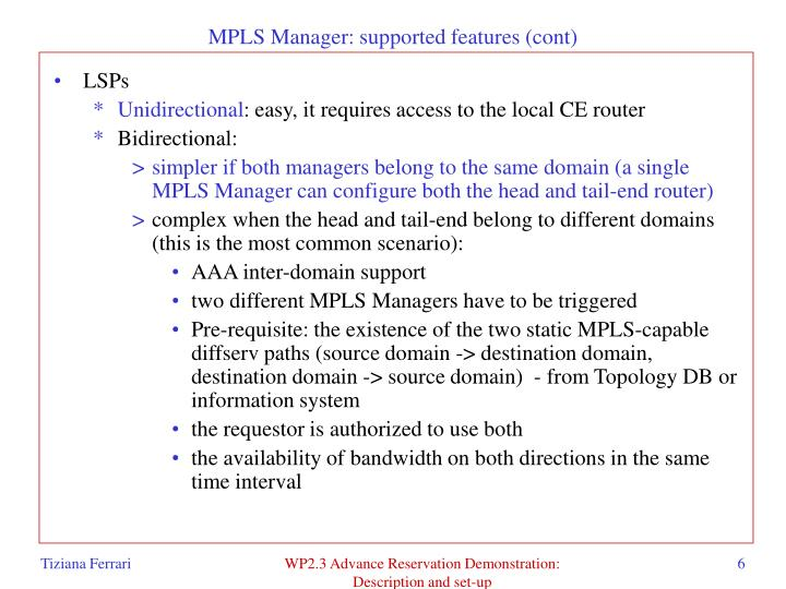 MPLS Manager: supported features (cont)