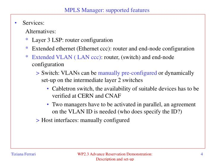 MPLS Manager: supported features