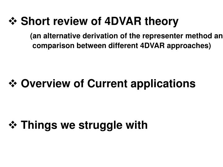 Short review of 4DVAR theory