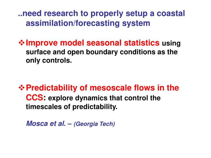 ..need research to properly setup a coastal assimilation/forecasting system
