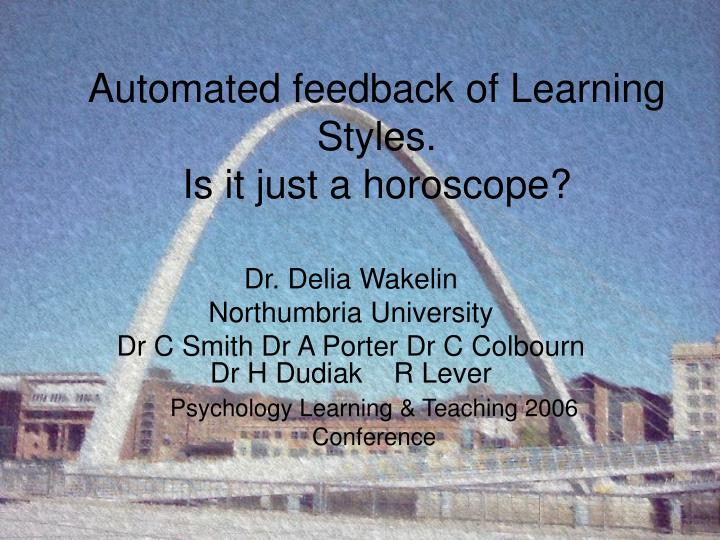Automated feedback of learning styles is it just a horoscope