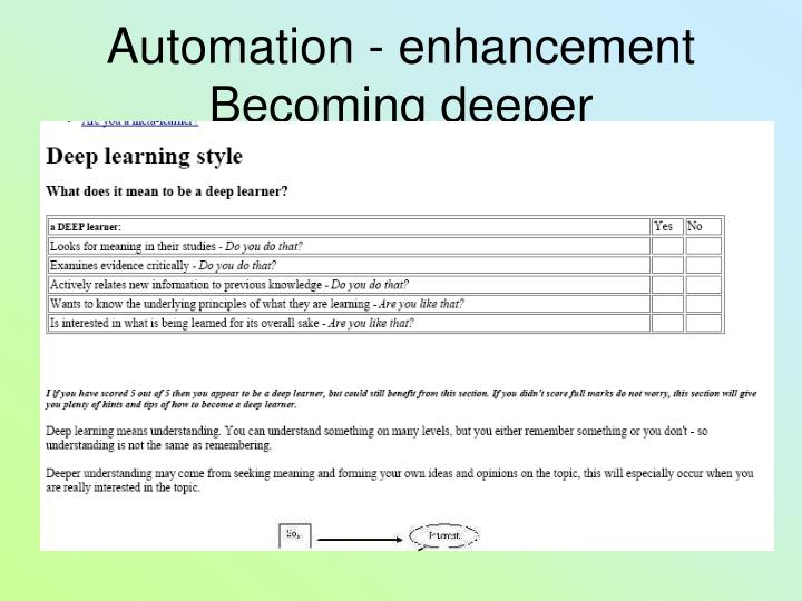 Automation - enhancement Becoming deeper