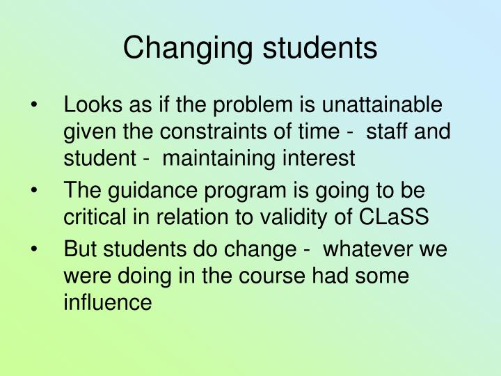 Changing students