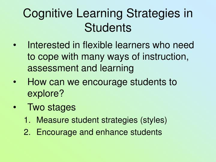 Cognitive learning strategies in students