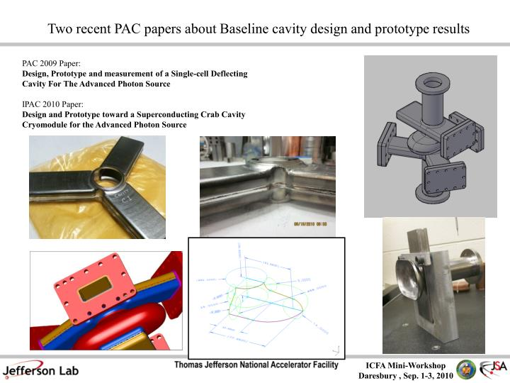 Two recent PAC papers about Baseline cavity design and prototype results