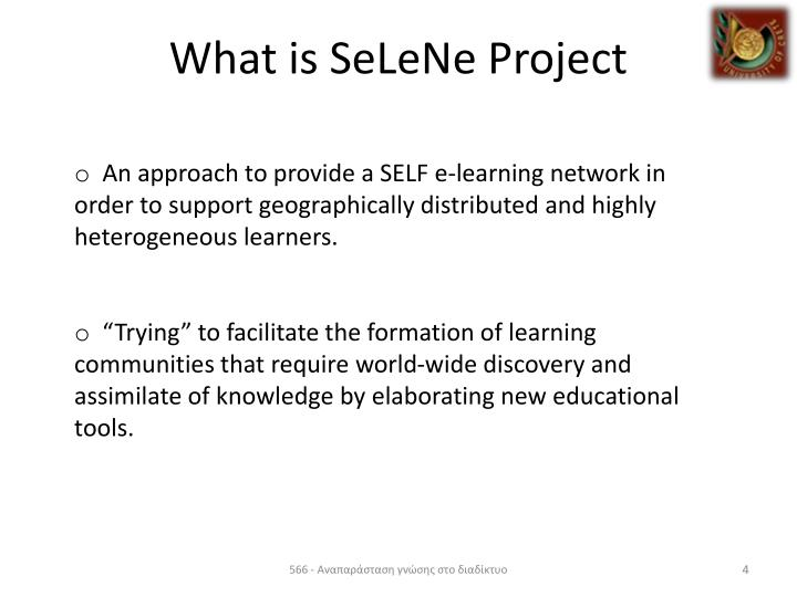 What is SeLeNe Project