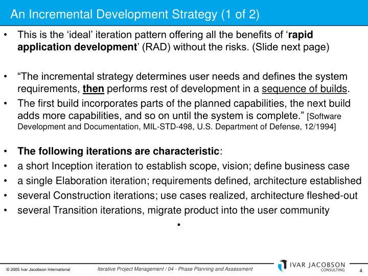 An Incremental Development Strategy (1 of 2)