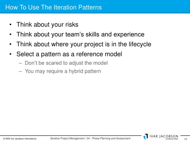 How To Use The Iteration Patterns