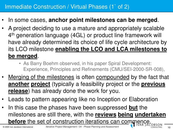 Immediate Construction / Virtual Phases (1` of 2)