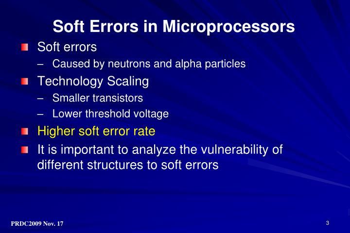 Soft Errors in Microprocessors