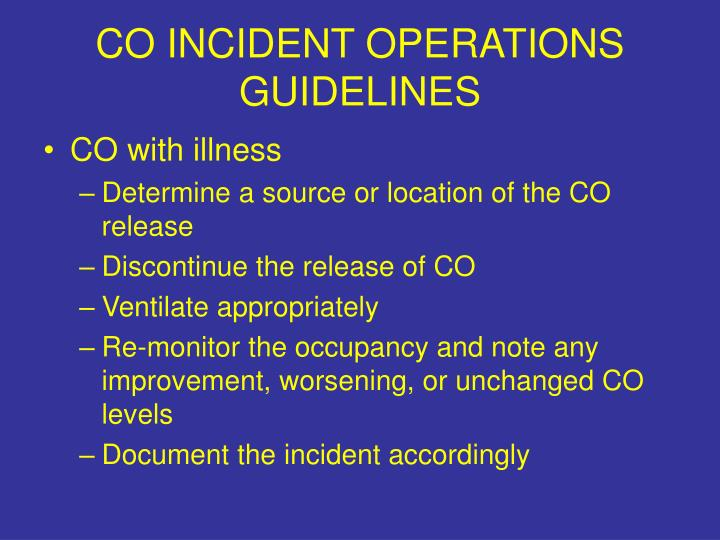 CO INCIDENT OPERATIONS GUIDELINES