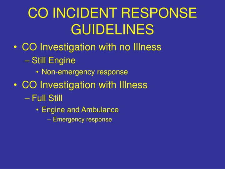 CO INCIDENT RESPONSE GUIDELINES
