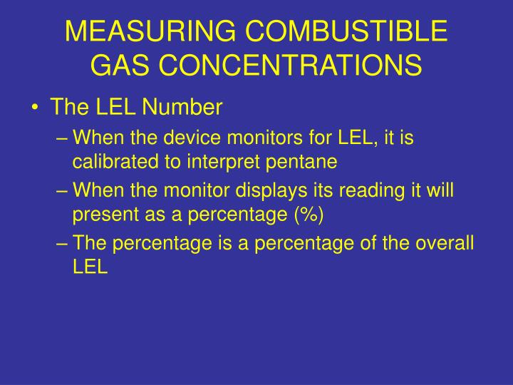 MEASURING COMBUSTIBLE GAS CONCENTRATIONS