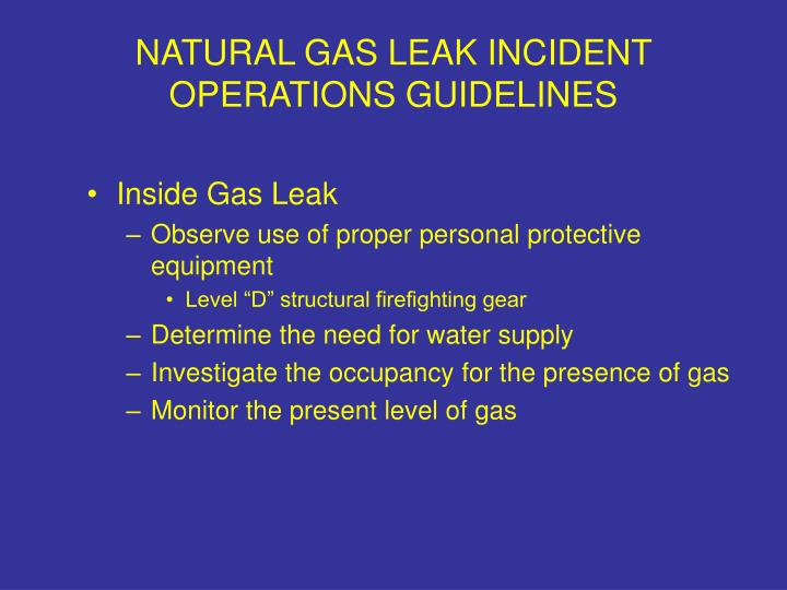 NATURAL GAS LEAK INCIDENT OPERATIONS GUIDELINES
