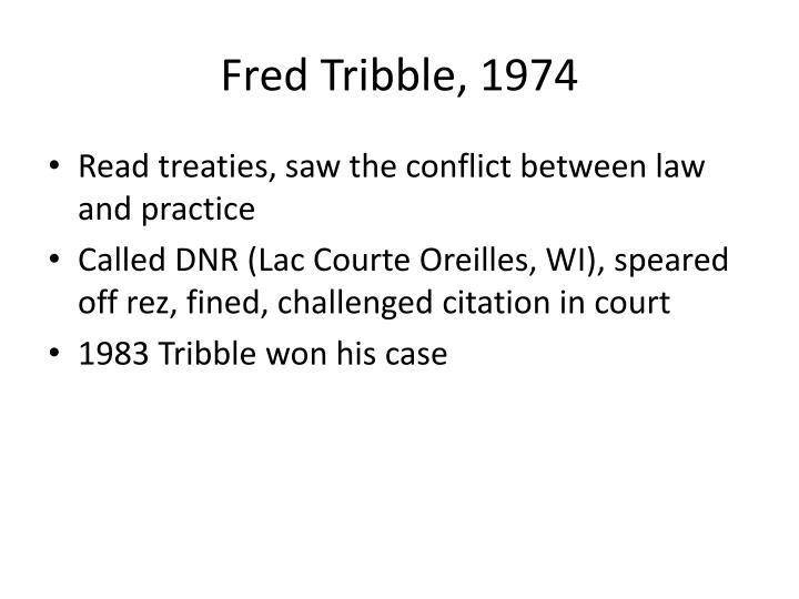 Fred Tribble, 1974