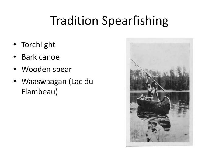 Tradition spearfishing