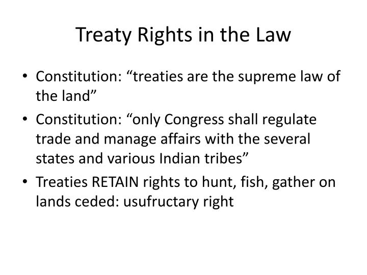 Treaty Rights in the Law