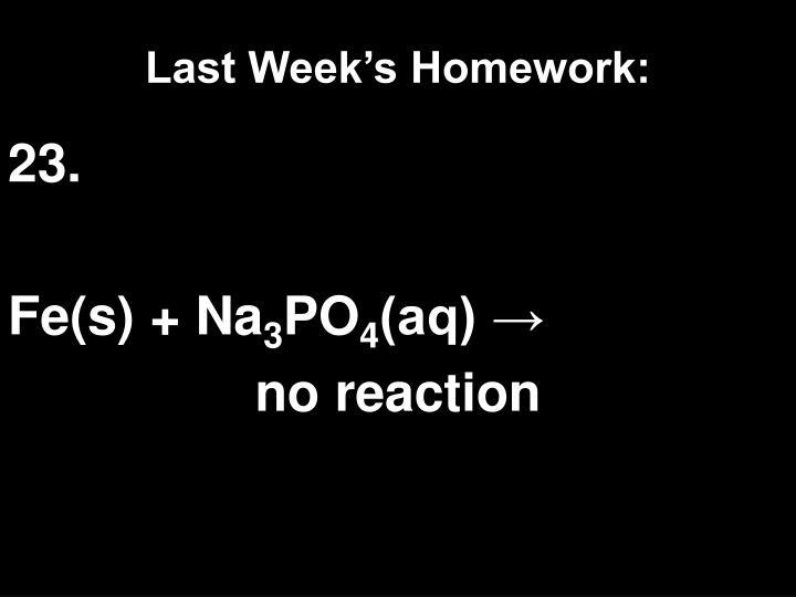 Last Week's Homework: