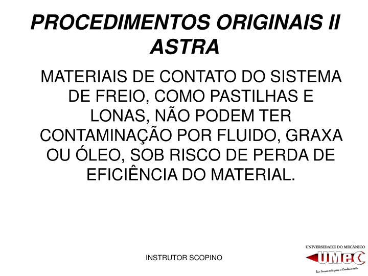 PROCEDIMENTOS ORIGINAIS II ASTRA