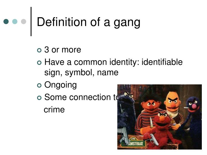 Definition of a gang
