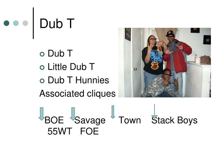 Dub T