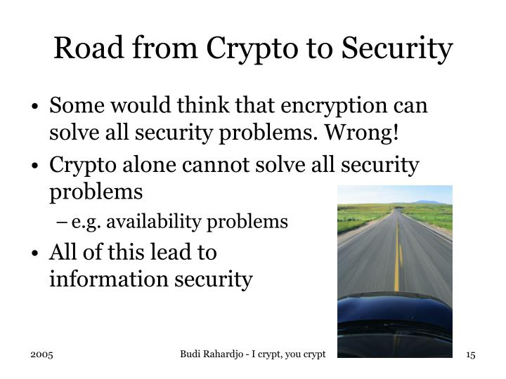Road from Crypto to Security