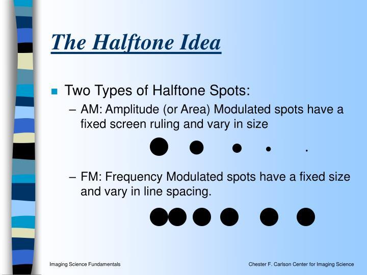 The Halftone Idea