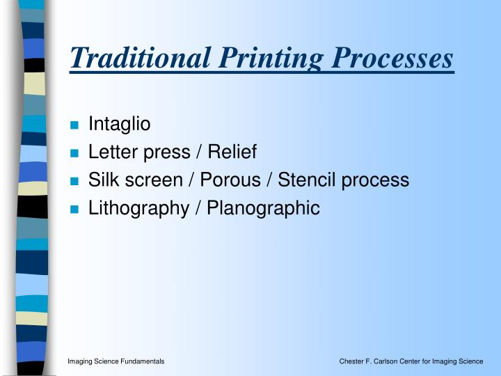 Traditional Printing Processes