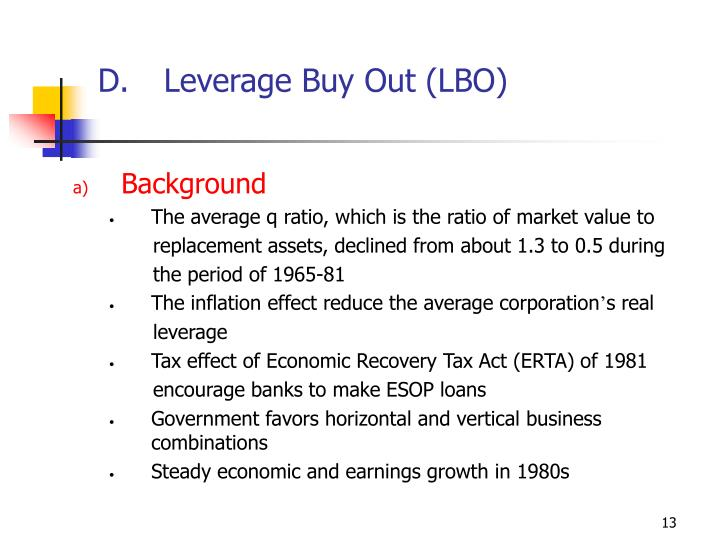 Leverage Buy Out (LBO)