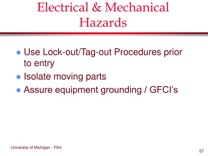 Electrical & Mechanical Hazards