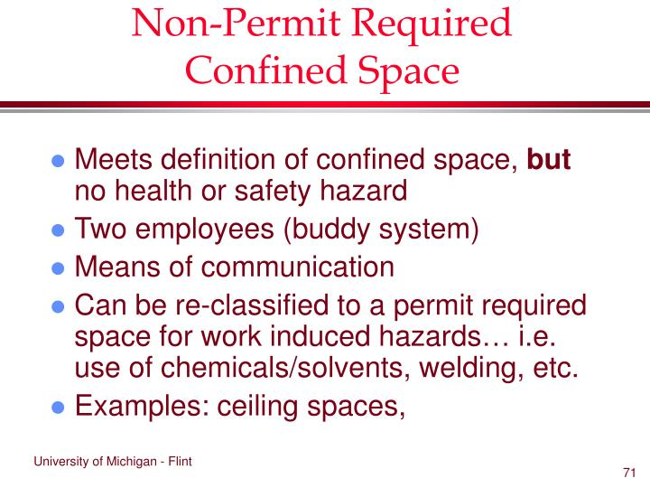 Non-Permit Required Confined Space