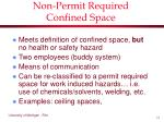 non permit required confined space