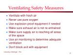 ventilating safety measures