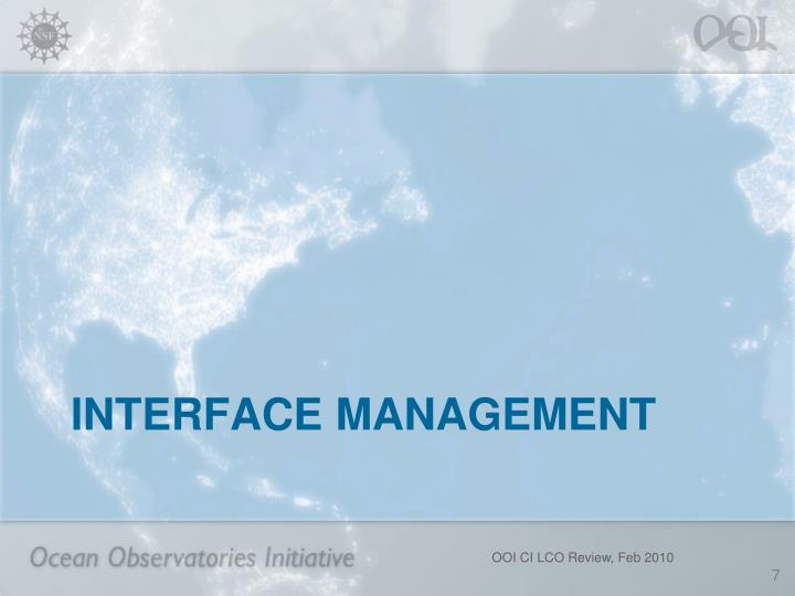Interface management
