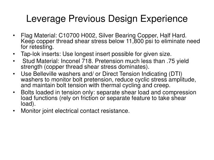 Leverage Previous Design Experience