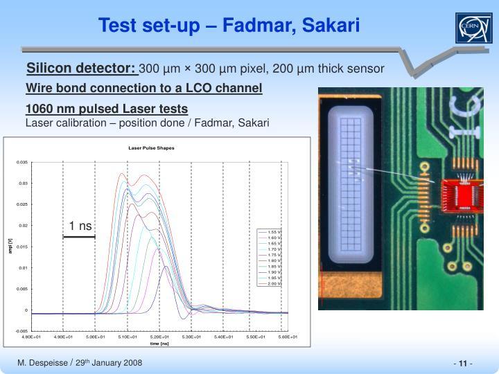 Test set-up – Fadmar, Sakari