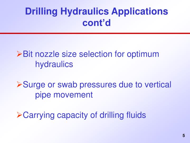 Drilling Hydraulics Applications cont'd