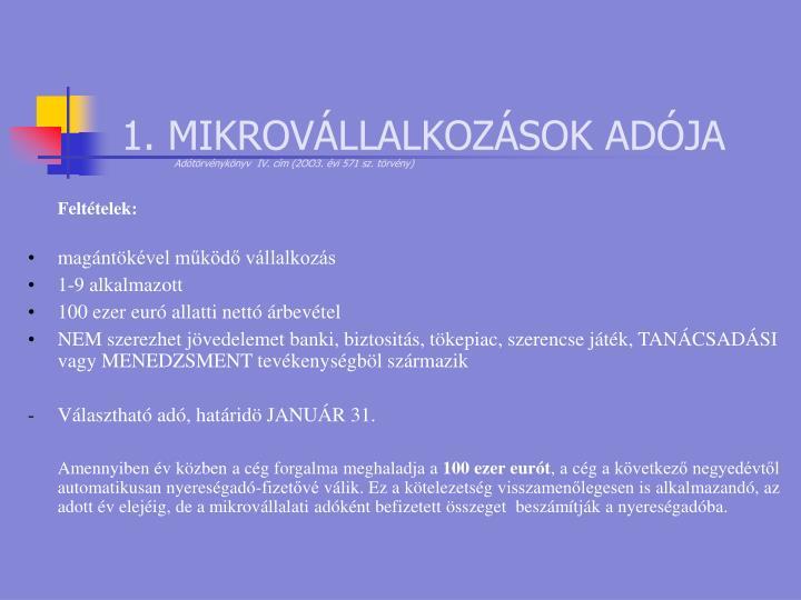 1. MIKROVÁLLALKOZÁSOK ADÓJA